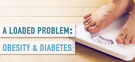 A Loaded Problem: Obesity and Diabetes
