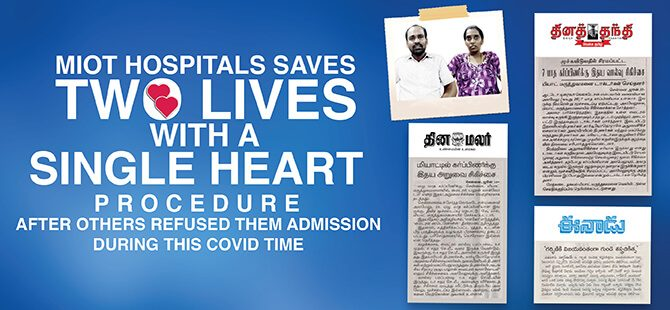MIOT Hospitals performs a Successful Heart Procedure to save an Auto Driver's Pregnant Wife and their Unborn Baby during this COVID time
